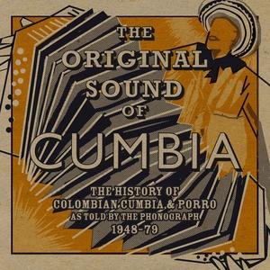 Soundway Presents: The Original Sound of Cumbia   Quantic
