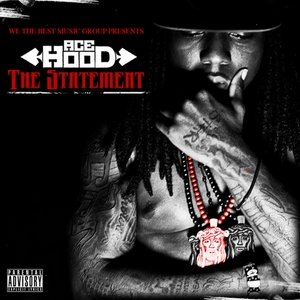 The Statement | Ace Hood