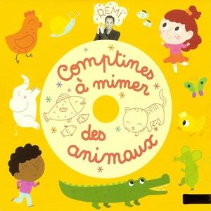Comptines à mimer des animaux | Rémi Guichard