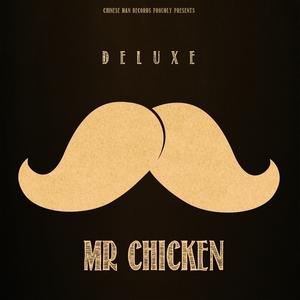 Mr Chicken | Deluxe