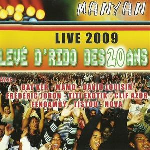 Live 2009 : Levé d'rido des 20 ans | Bat'ker
