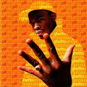 Ghetto ambianceur | Pit Baccardi