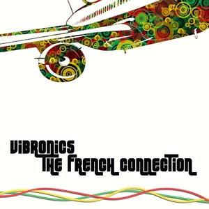 The French Connection   Vibronics