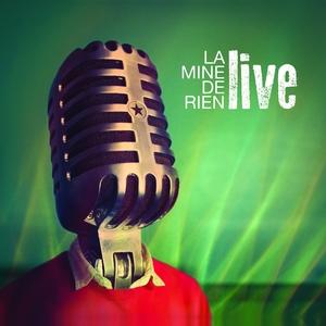 Live | La Mine De Rien