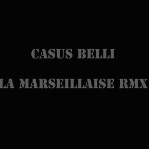 La Marseillaise | Casus Belli