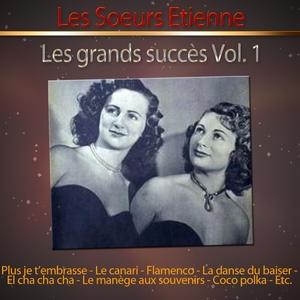 Les grands succès des soeurs Etienne, vol. 1 | Les Sœurs Etienne
