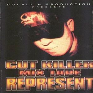 Cut Killer Mix Tape: Represent   Cut Killer