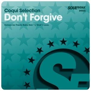Do Not Forgive | Coqui Selection