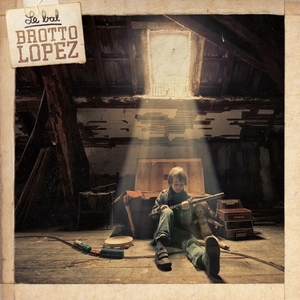 Le Bal Brotto-Lopez | Brotto-Lopez