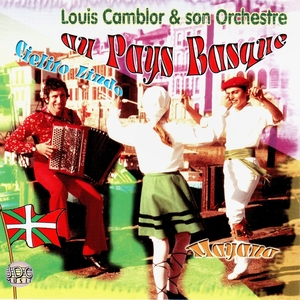 Folklore du Pays Basque | Louis Camblor et son orchestre