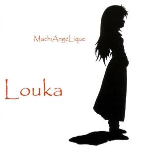 MachiAngéLique | Louka