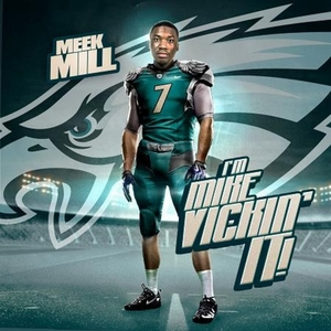 Im Mike Vickin It | Meek Mill