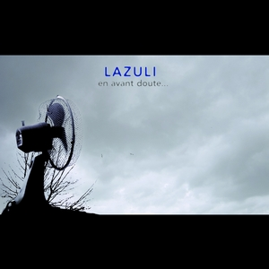 En avant doute   Lazuli