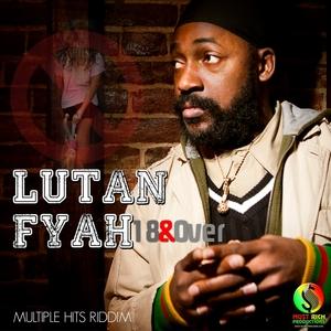 18 & Over | Lutan Fyah