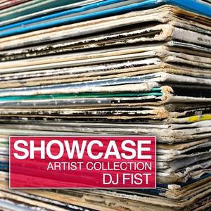 Showcase | DJ Fist