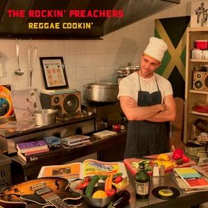 Reggae Cookin' | The Rockin Preachers