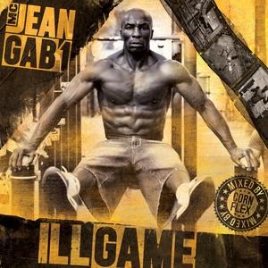 Ill Game | MC Jean Gab'1