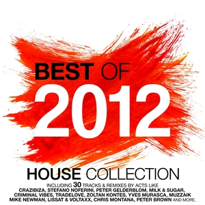 Best of 2012 - House Music Collection | Greg Stainer