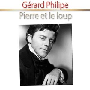 Pierre et le loup | Gérard Philipe