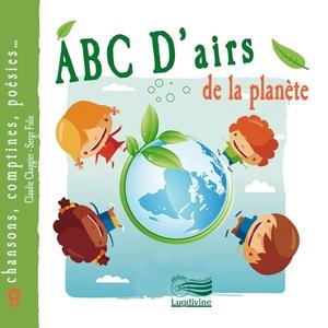 Abc d'airs de la planète | Claudie Chapgier