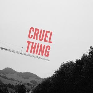 Cruel Thing | Laurel Collective