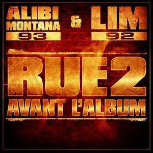 Rue 2 avant l'album | Alibi Montana