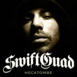 Hécatombe | Swift Guad
