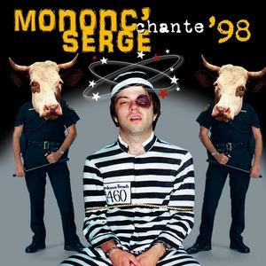 Mononc' Serge chante '98 | Mononc' Serge