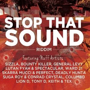 Stop That Sound Riddim | Spectacular