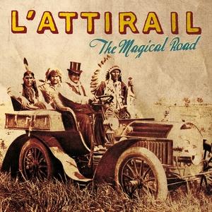 The Magical Road | L'Attirail