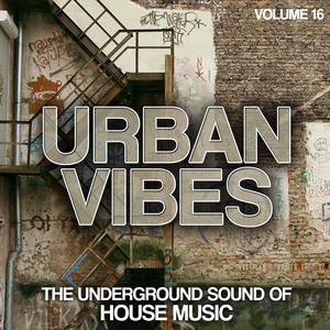 Urban Vibes - The Underground Sound Of House Music, Vol. 16   Ivan Weber