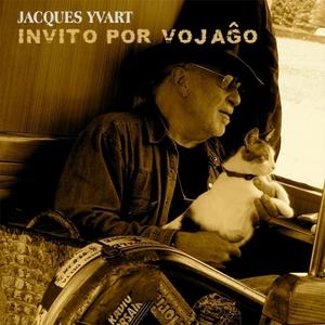 Invito por vojago | Jacques Yvart
