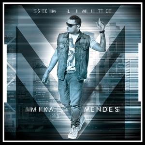Sem Limite | Mika Mendes