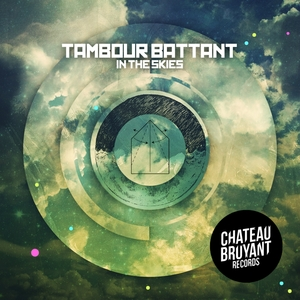 In the Skies | Tambour Battant