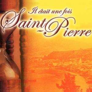 Il était une fois Saint-Pierre | Ralph Thamar