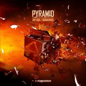 Zap Box / Dangerous | Pyramid