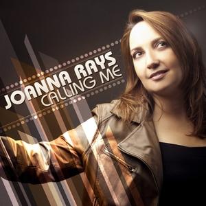 Calling Me   Joanna Rays