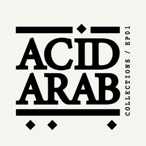 Acid Arab Collections | Acid Arab
