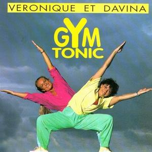 Gym Tonic | Véronique et Davina