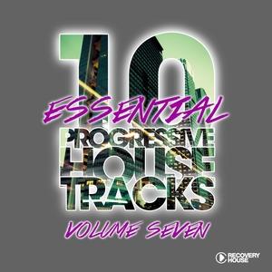 10 Essential Progressive House Tracks, Vol. 7   Patrick Hofmann