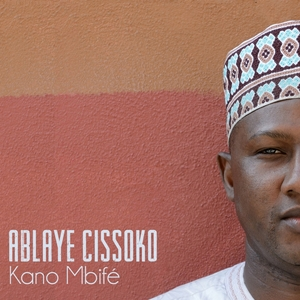 Kano mbifé   Ablaye Cissoko