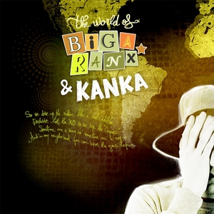 The World of Biga Ranx & Kanka, Vol. 3 | Biga Ranx