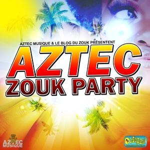 Aztec Zouk Party   Orlane