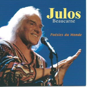 Poésies du monde | Julos Beaucarne