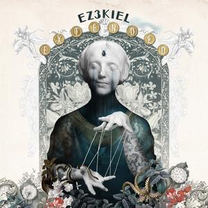 Extended | Ez3kiel