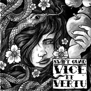 Vice & vertu | Swift Guad