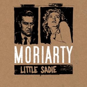 Little Sadie | Moriarty