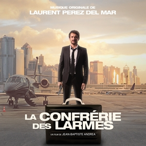 La confrérie des larmes | Laurent Perez Del Mar