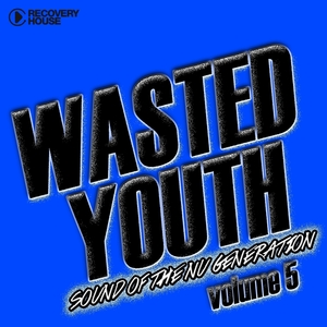 Wasted Youth, Vol. 5 | Dirtcaps