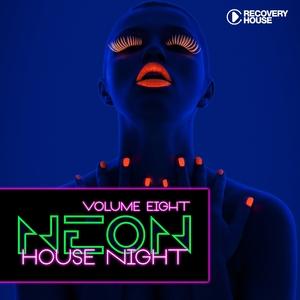 Neon House Night, Vol. 8 | Sebastien Drums
